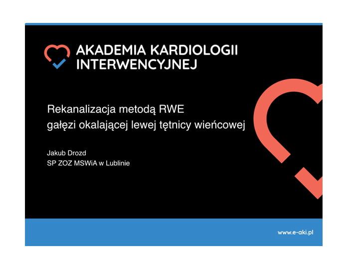 Rekanalizacja metodą RWE gałęzi okalającej lewej tętnicy wieńcowej
