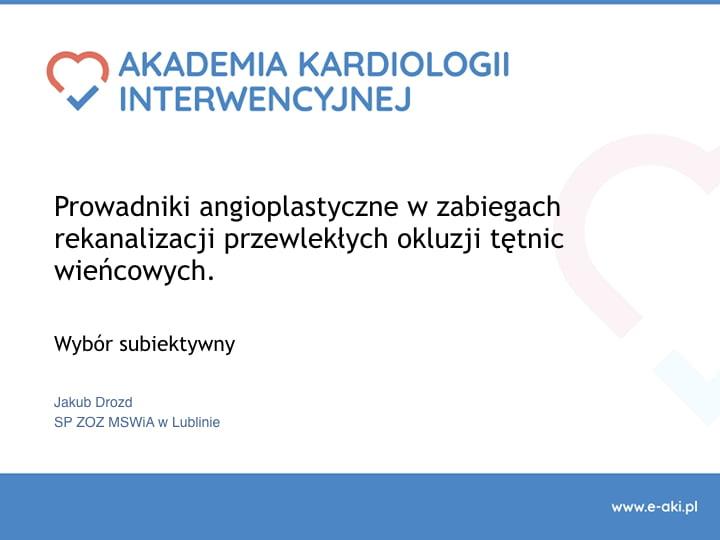 Prowadniki angioplastyczne w zabiegach rekanalizacji przewlekłych okluzji tętnic wieńcowych