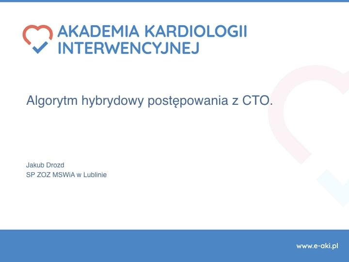 Algorytm hybrydowy postępowania z CTO